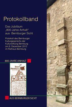 """Das Jubiläum """"800 Jahre Anhalt"""" aus Bernburger Sicht von Rosenthal,  Georg"""