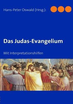 Das Judas-Evangelium von Oswald,  Hans-Peter