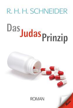 Das Judas-Prinzip von Schneider,  R.H.H.
