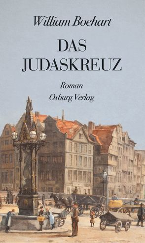 Das Judaskreuz von Boehart,  William
