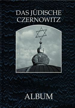 Das jüdische Czernowitz von Kudsat,  Helmut, Sewtschenko,  Natalija