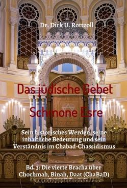Das jüdische Gebet (Schmone Esre) von Rottzoll,  Dr. Dirk U.