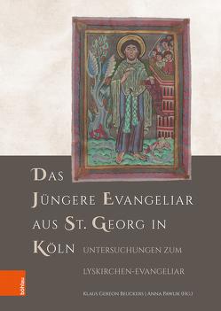 Das Jüngere Evangeliar aus St. Georg in Köln von Beuckers,  Klaus Gereon, Pawlik,  Anna