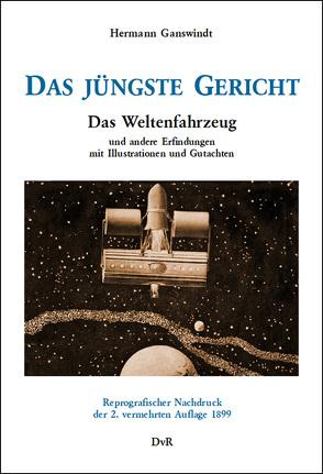 Das jüngste Gericht von Ganswindt,  Hermann, von Reeken,  Dieter