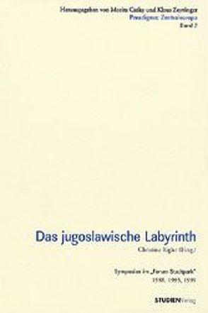 Das jugoslawische Labyrinth von Rigler-Grond,  Christine