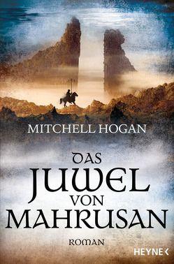 Das Juwel von Mahrusan von Hogan,  Mitchell, Siefener,  Michael