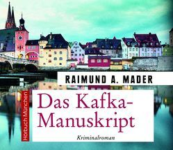 Das Kafka-Manuskript von Birnstiel,  Thomas, Mader,  Raimund A.