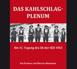 Das Kahlschlag-Plenum von Heumann,  Marcus
