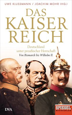Das Kaiserreich von Klußmann,  Uwe, Mohr,  Joachim