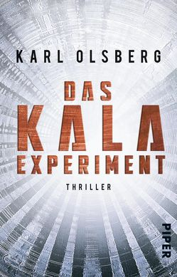 Das KALA-Experiment von Olsberg,  Karl
