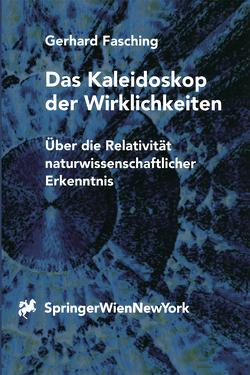 Das Kaleidoskop der Wirklichkeiten von Duerr,  H.-P., Fasching,  Gerhard