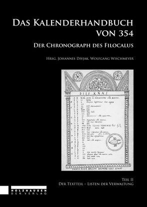 Das Kalenderhandbuch von 354. Der Chronograph des Filocalus 2 von Divjak,  Johannes, Wischmeyer,  Wofgang