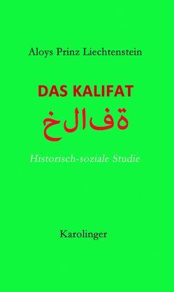 Das Kalifat von Prinz Liechtenstein,  Aloys