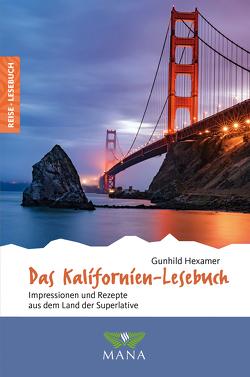 Das Kalifornien-Lesebuch von Hexamer,  Gunhild