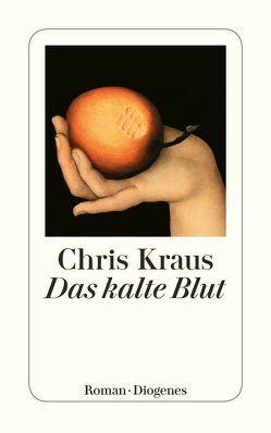 Das kalte Blut von Kraus,  Chris