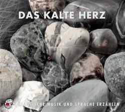 Das kalte Herz von Berger,  Kurt, Hauff,  Wilhelm, Holder,  Albrecht, Kaul,  Matthias, Kleeberg,  Ute, Koechlin,  Charles, Mozart,  Wolfgang Amadeus, Röllig,  Karl L., Stoffel,  Uwe