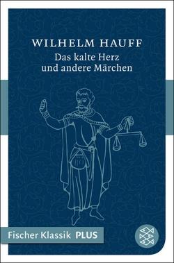 Das kalte Herz und andere Märchen von Hauff,  Wilhelm