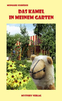 Das Kamel in meinem Garten von Schröder,  Meinhard
