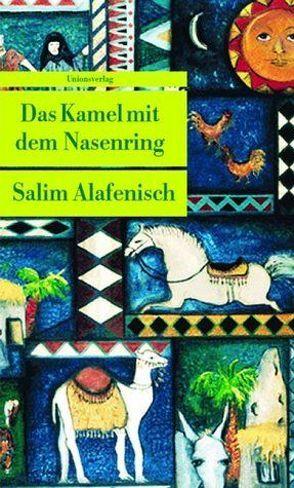 Das Kamel mit dem Nasenring von Alafenisch,  Salim