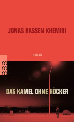 Das Kamel ohne Höcker von Dahmann,  Susanne, Khemiri,  Jonas Hassen