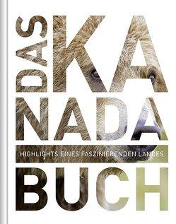 Das Kanada Buch von KUNTH Verlag