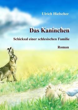 Das Kaninchen von Hielscher,  Ulrich