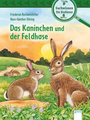 Das Kaninchen und der Feldhase von Döring,  Hans Günther, Reichenstetter,  Friederun