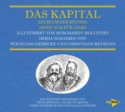 Das Kapital von Gehrcke,  Wolfgang, Hollstein,  Burghardt, Reymann,  Christiane, Wagenknecht,  Sahra
