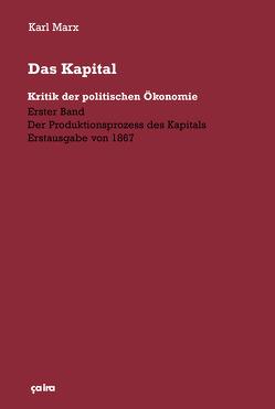 Das Kapital (1867) von Marx,  Karl