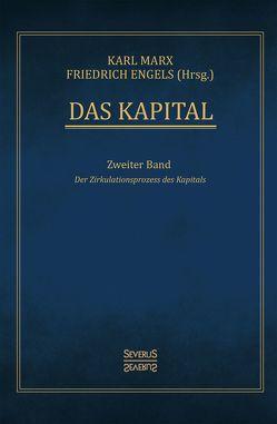 Das Kapital – Band 2 von Engels,  Friedrich, Marx,  Karl