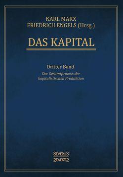 Das Kapital – Band 3 von Engels,  Friedrich, Marx,  Karl