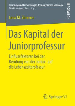 Das Kapital der Juniorprofessur von Zimmer,  Lena M.