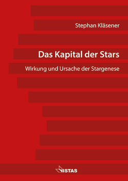 Das Kapital der Stars von Kläsener,  Stephan