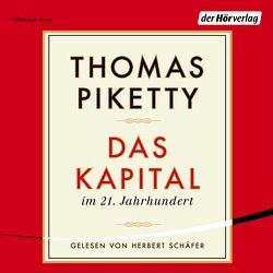 Das Kapital im 21. Jahrhundert von Lorenzer,  Stefan, Piketty,  Thomas, Schäfer,  Herbert, Utz,  Ilse