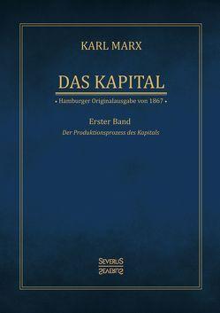 Das Kapital – Karl Marx. Hamburger Originalausgabe von 1867 von Marx,  Karl