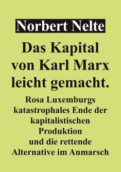 Das Kapital von Marx, leicht gemacht von Nelte,  Norbert