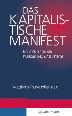 Das kapitalistische Manifest von Thun-Hohenstein,  Matthäus