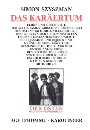 Das Karäertum von Szyszman,  Simon, Weisz,  Peter