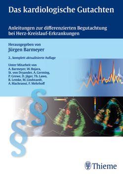 Das kardiologische Gutachten von Barmeyer,  Jürgen