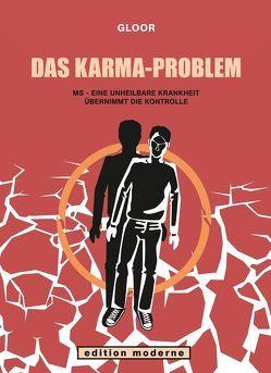 Das Karma-Problem von Gloor,  Reto