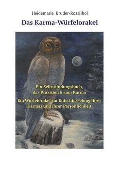 Das Karma-Würfelorakel von Bruder-Rossilhol,  Heidemarie