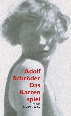Das Kartenspiel von Schröder,  Adolf