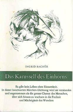 Das Karussell des Einhorns von Bachér,  Ingrid, Chochola,  Frantisek