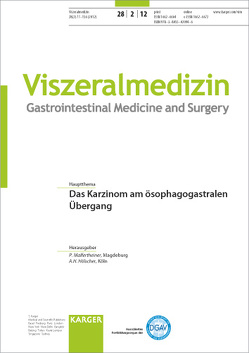 Das Karzinom am ösophagogastralen Übergang von Hölscher,  A.H., Malfertheiner,  P.