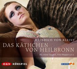 Das Käthchen von Heilbronn von Kleist,  Heinrich von, Tappert,  Horst, Wepper,  Fritz
