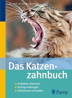 Das Katzenzahnbuch von Eickhoff,  Markus