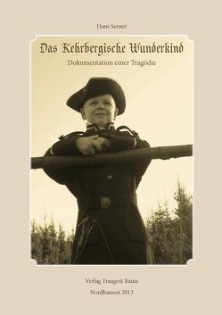 Das Kehrbergische Wunderkind von Serner,  Hans