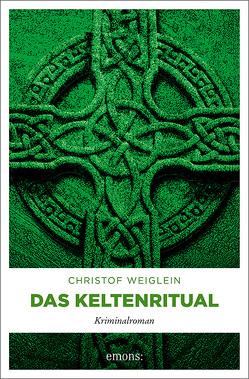 Das Keltenritual von Weiglein,  Christof