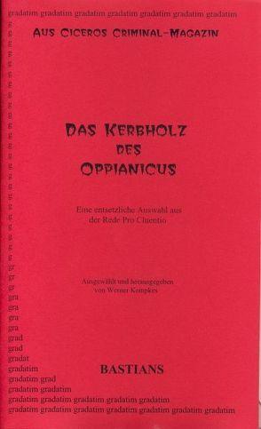 Das Kerbholz des Oppianicus von Cicero, Kempkes,  Werner