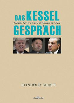 Das Kesselgespräch von Tauber,  Reinhold